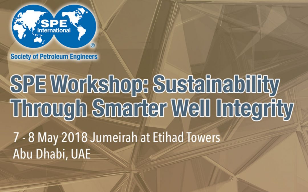 SPE Well Integrity workshop, Abu Dhabi